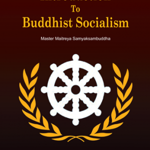 Introduction To Buddhist Socialism